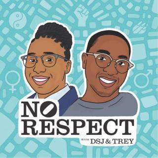No Respect Podcast