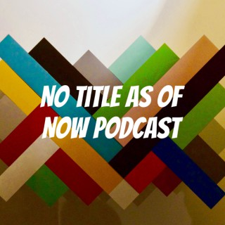 No Title As Of Now Podcast