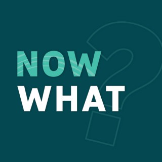 Now What? The Firefly CU Podcast