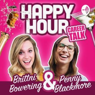 Happy Hour: Career Talk with Brittni & Penny