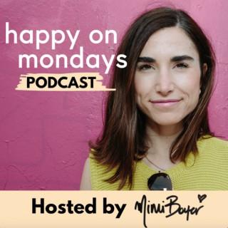 Happy on Mondays