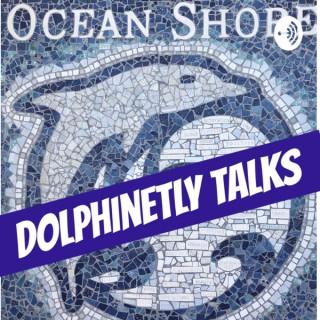 Ocean Shore Dolphinetly Talks