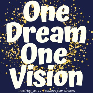 One Dream One Vision