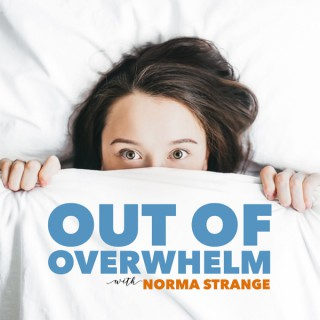 Out of Overwhelm with Norma Strange