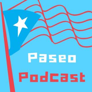 Paseo Podcast