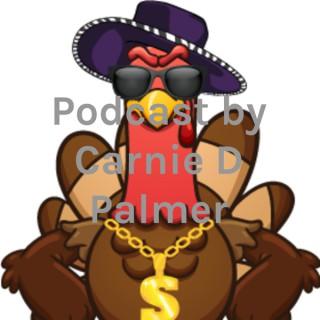 Podcast by Carnie D Palmer