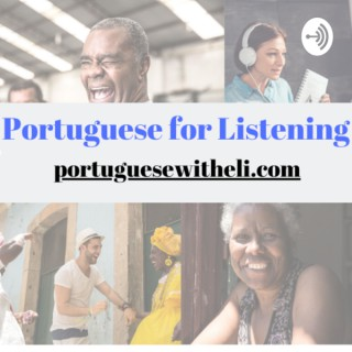Portuguese For Listening With Eli And Friends