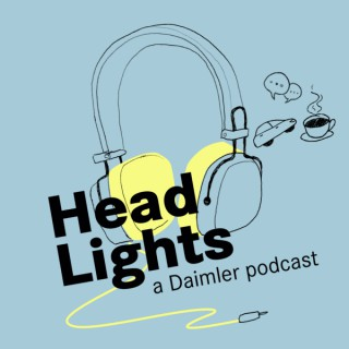 HeadLights - a Daimler Podcast (English only)