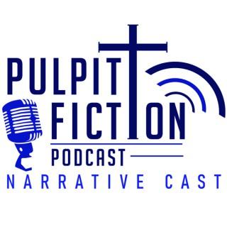 Pulpit Fiction Narrative Cast