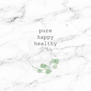 Pure Happy Healthy