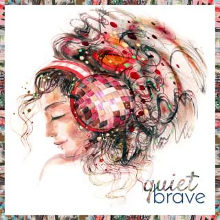 Quiet Brave Radio