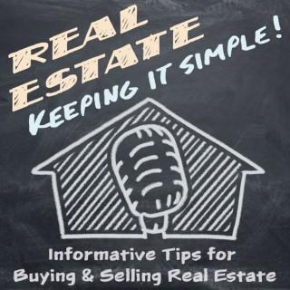 Real Estate - Keeping it Simple