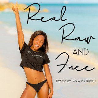 REAL RAW AND FREE