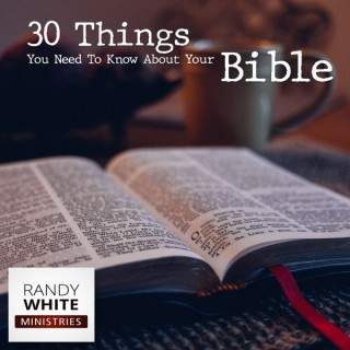 RWM: 30 Things About the Bible
