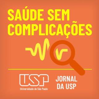 Saúde sem complicações - USP