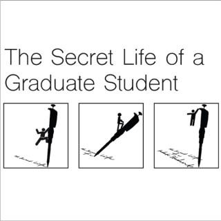 Secret Life of a Graduate Student