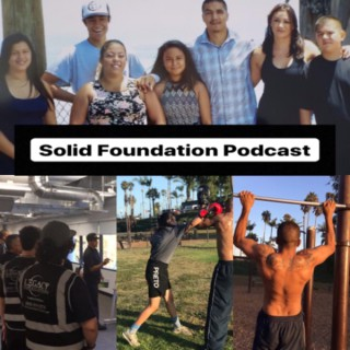 Solid Foundation Podcast