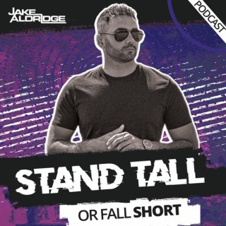 Stand Tall Or Fall Short