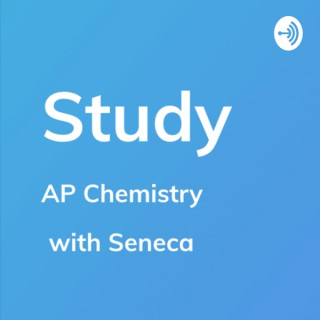 Study by Seneca - AP Chemistry Learning & Revision
