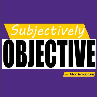Subjectively Objective