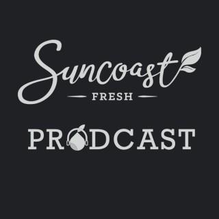 Suncoast Fresh Prodcast
