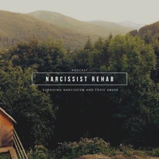Surviving Narcissism - Narcissist Rehab