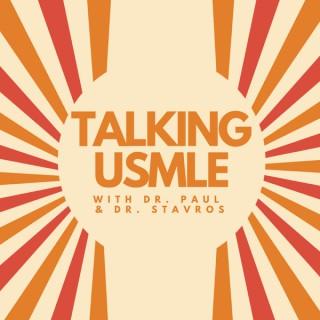 Talking USMLE