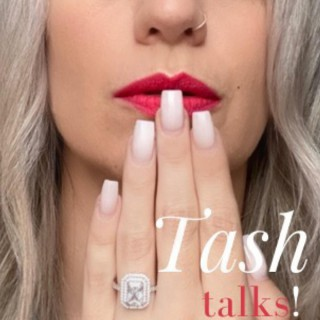 Tash Talks