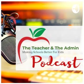 The Teacher and The Admin