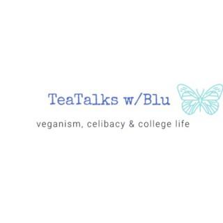 TeaTalks w/Blu