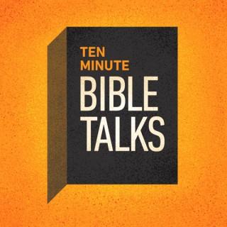 Ten Minute Bible Talks Devotional Bible Study
