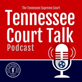 Tennessee Court Talk