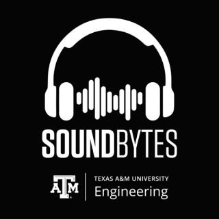 Texas A&M Engineering: SoundBytes