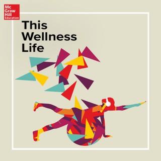 This Wellness Life