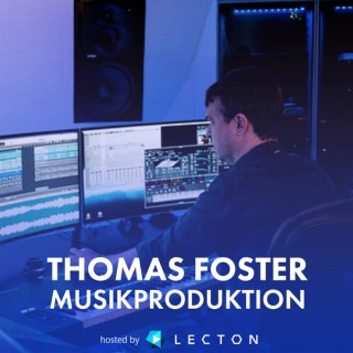 Thomas Foster Musikproduktion Podcast