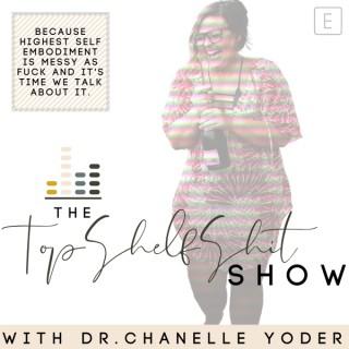 The Top Shelf Sh*t Show