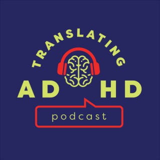 Translating ADHD