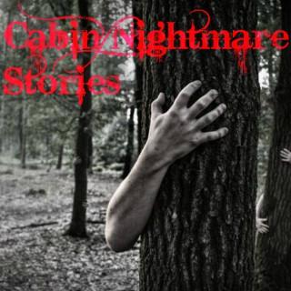 Cabin Nightmare Stories