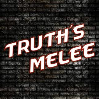 Truth's Melee