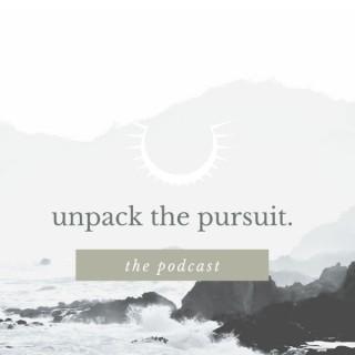Unpack The Pursuit
