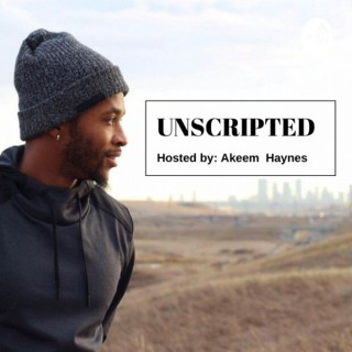 Unscripted With Akeem Haynes