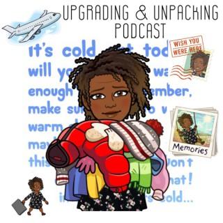 Upgrading & Unpacking Podcast