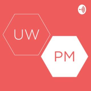 UW PM Podcast