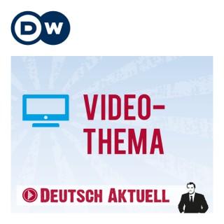 Video-Thema   Deutsch lernen   Deutsche Welle
