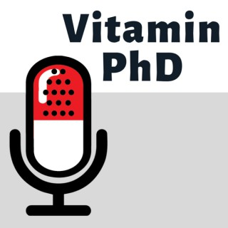 Vitamin PhD Podcast
