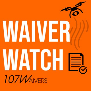 Waiver Watch: A drone podcast about Part 107 waivers