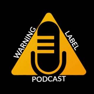 Warning Label Podcast
