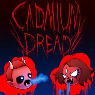 Cadmium Dread