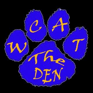 WCAT: The Den