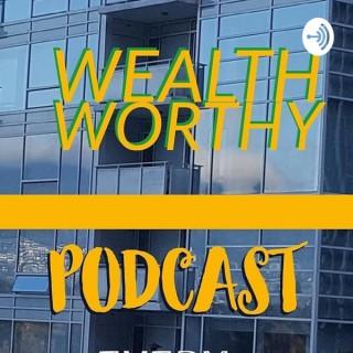 Wealth Worthy
